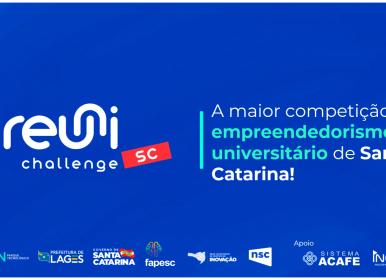 Reuni Challenge SC, maior evento de empreendedorismo universitário do estado, mobiliza estudantes inovadores