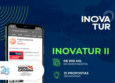 Inovatur II investe R$ 900 mil em projetos inovadores na área de turismo catarinense