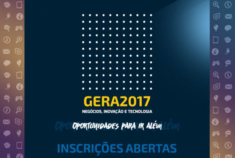 Programação da Feira GERA 2017 terá mais de 45 palestras e Workshops Gratuitos