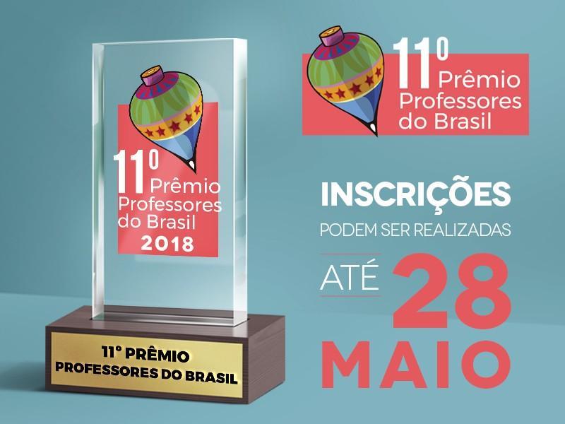 Abertas as inscrições para o Prêmio Professores do Brasil 2018