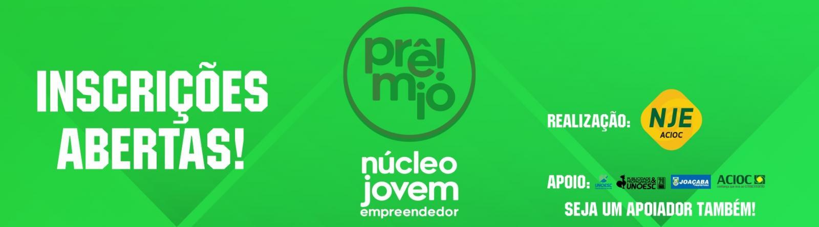 Estão abertas as inscrições para o Prêmio Núcleo Jovem Empreendedor