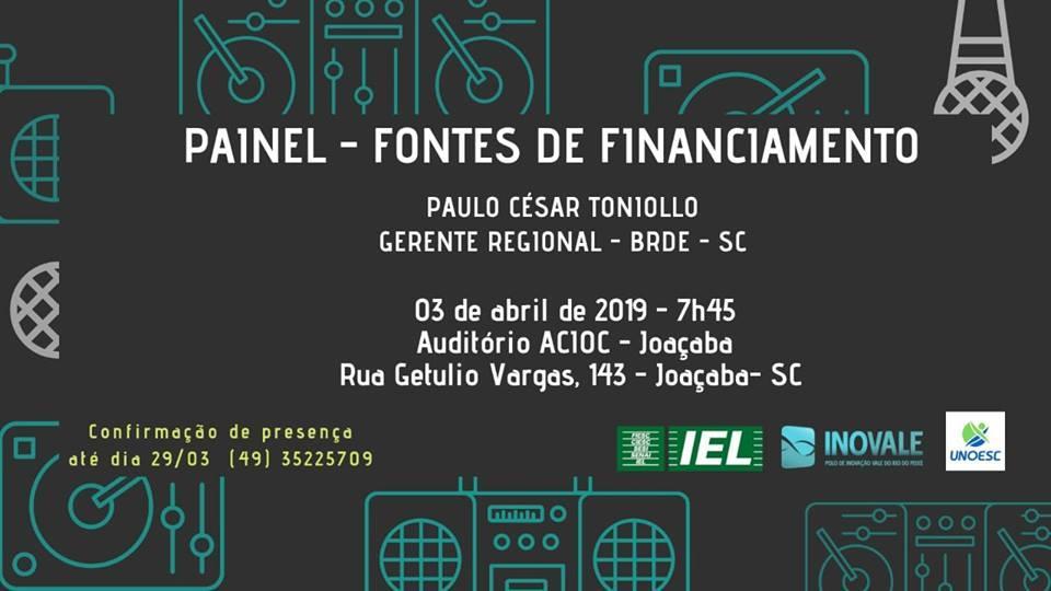 Fontes de Financiamento pelo BRDE será tema de painel em Joaçaba