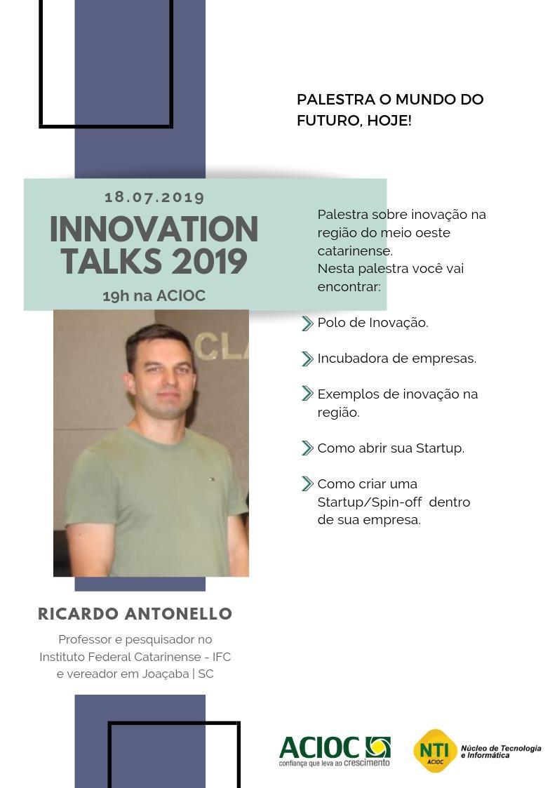 Núcleo de Tecnologia e Inovação promove Inovation Talks