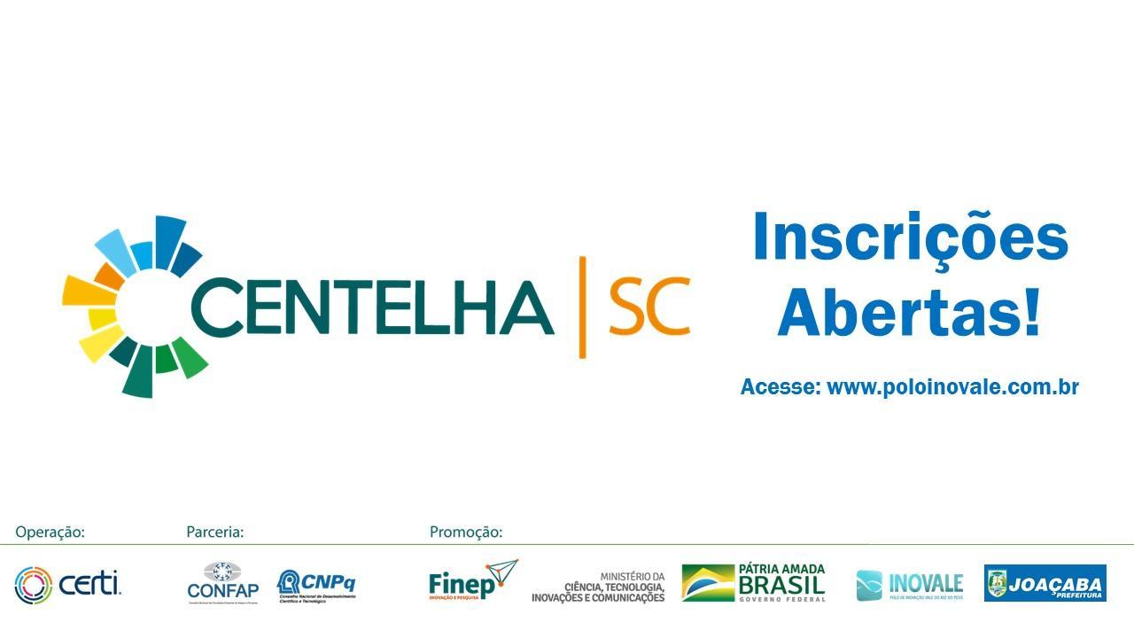 Estão abertas as incrições para o Projeto Centelha SC
